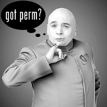 got perm?