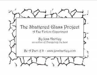 The Shattered Glass Project