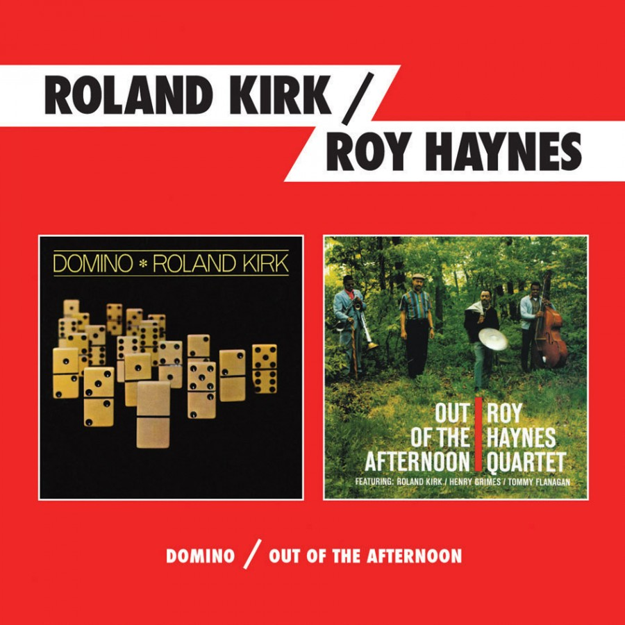 Roland-Kirk-and-Roy-Haynes-Domino-plus-Out-of-the-afternoon