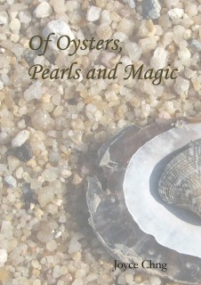 Of Oysters, Pearls and Magic.