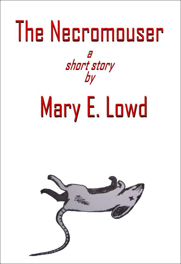 Mary Lowd  The Necromouser - compressed