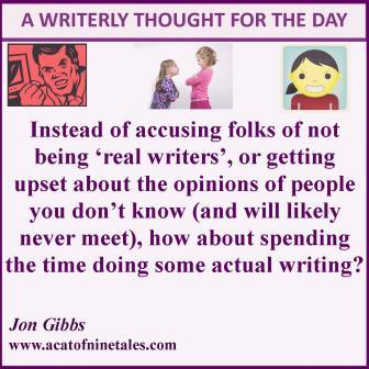 WRITERLY THOUGHT OF THE DAY - opinions - compressed