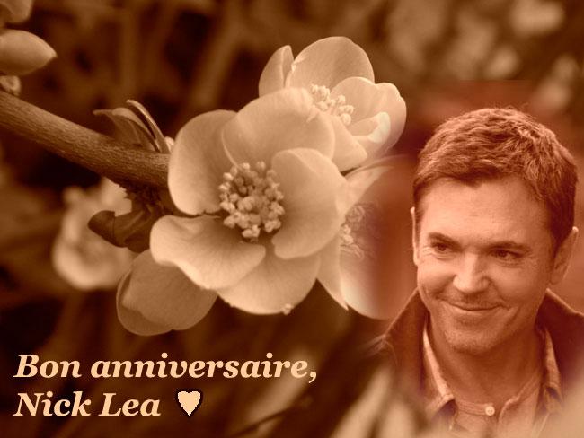 Bon anniversaire, Nick Lea !