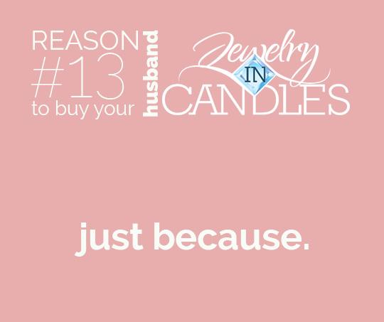 Reason13ToBuyYourHusbandACandle