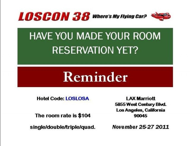 Have you reserved your room for Loscon 38 yet?