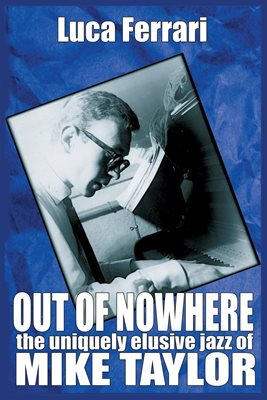 Out of Nowhere - Mike Taylor