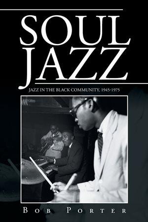 Bob Porter - Soul Jazz 2016