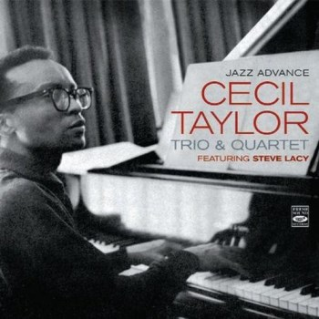 Cecil Taylor - Jazz Advance + at Newport