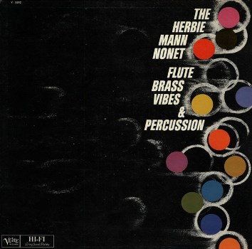 Herbie Mann Nonet - Flute Brass Vibes Percussion 1960 LP