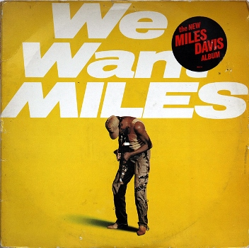 We Want Miles 1982 LP