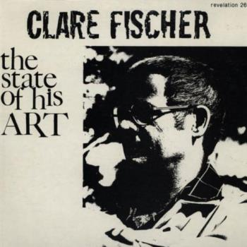 Clare Fischer - The State of His Art 1976