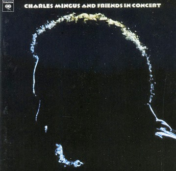 Mingus and Friends in Concert LP