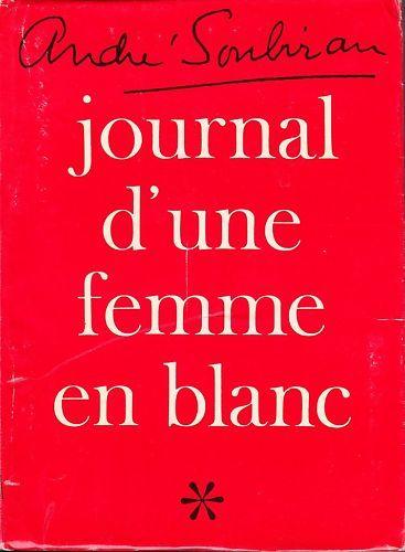 Andre Soubiran Journal d'nue femme en blanc