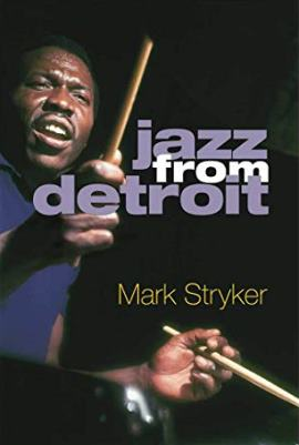 Mike Stryker - Jazz from Detroit 2019