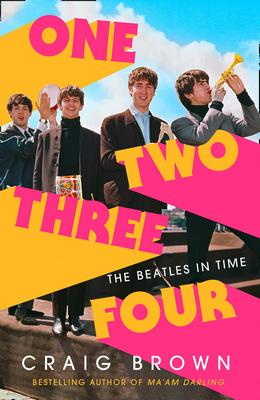 Craig Brown - One Two Three Four - The Beatles in Time (2020)