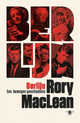 Rory McLean - Berlin Imagine a City