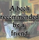 bookrecommendedbya friend