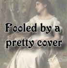 fooledby a pretty cover