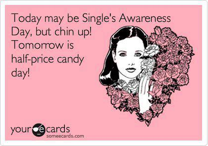 6355875808648661691096749271_Single-Awareness-Day-Candy