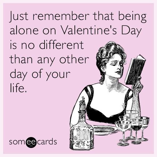 valentines-day-alone-date-single-relationship-funny-ecard-VJO