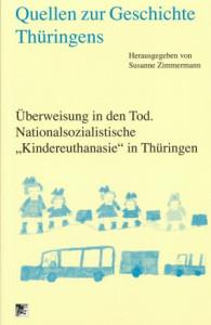 Susanne-Zimmermann+Quellen-zur-Geschichte-Thüringens-Überweisung-in-den-Tod-Nationalsozialistische.jpg