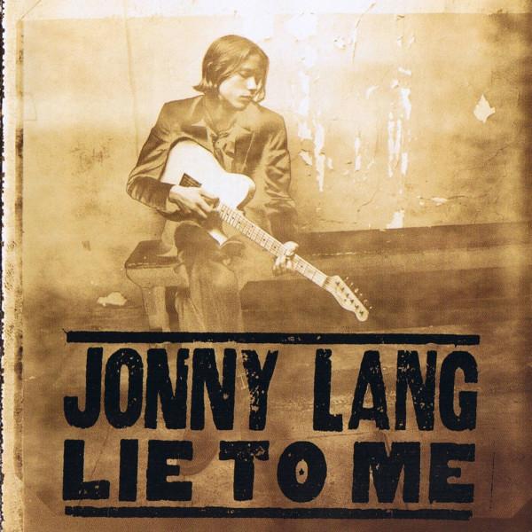 Jonny Lang - Lie To Me (1996) Front