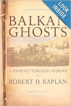 Stratfor_Kaplan_Robert_2013_Balkan_Ghosts_book_cover