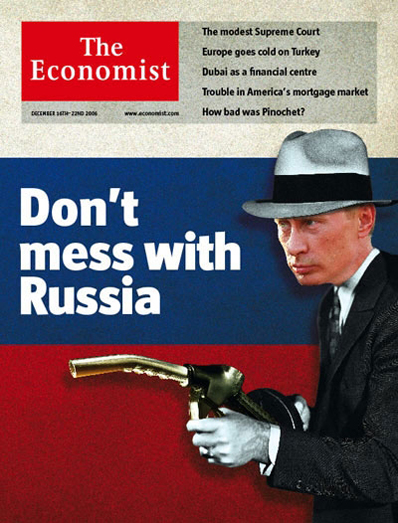 2006_12_16_Economist_Don't_mess_with_Russia
