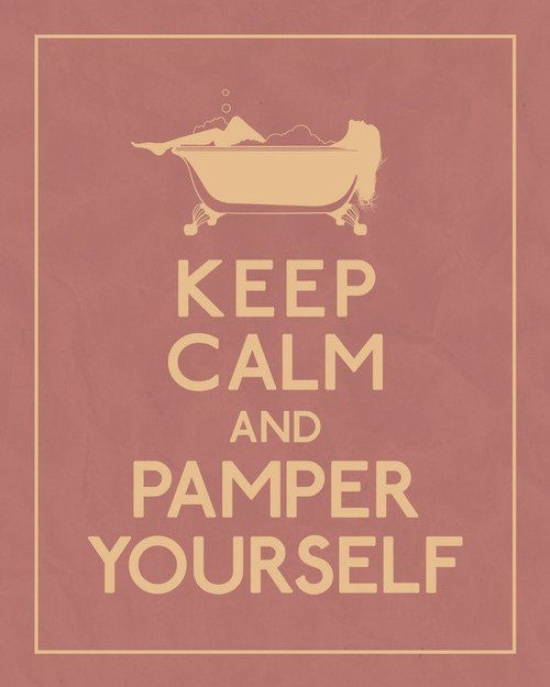 keep-calm-and-pamper-yourself