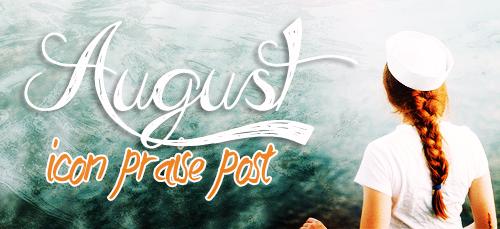 August 2015 praise