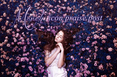 March 2016 praise