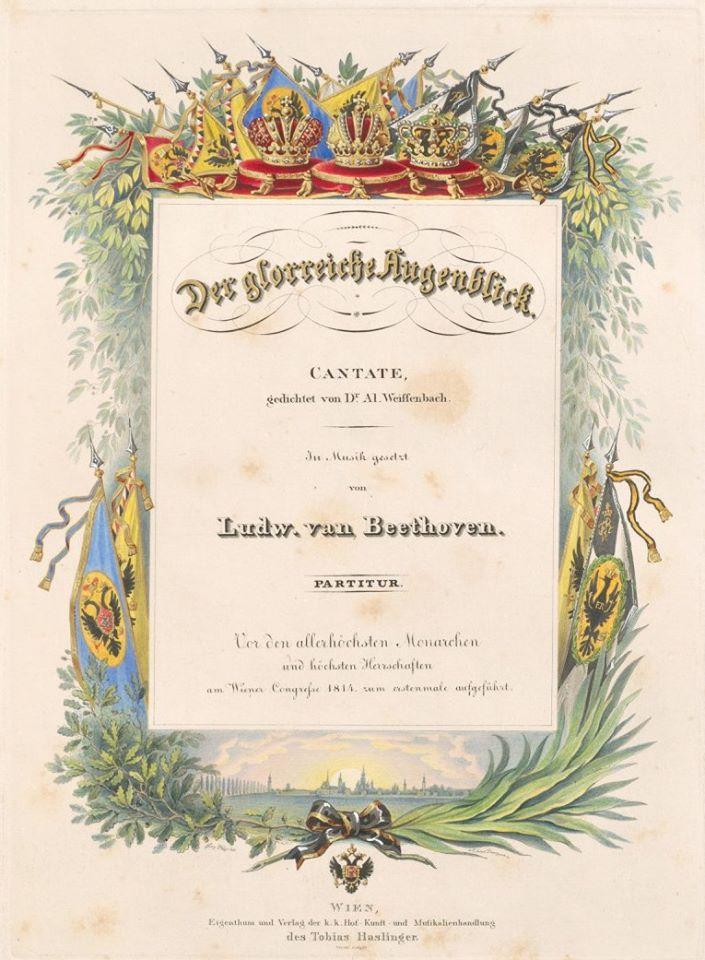 Людвиг ван Бетховен. Титульный лист кантаты Der glorreiche Augenblick к открытию Венского конгресса 1 ноября 1814 года (из собрания Австрийской национальной библиотеки)
