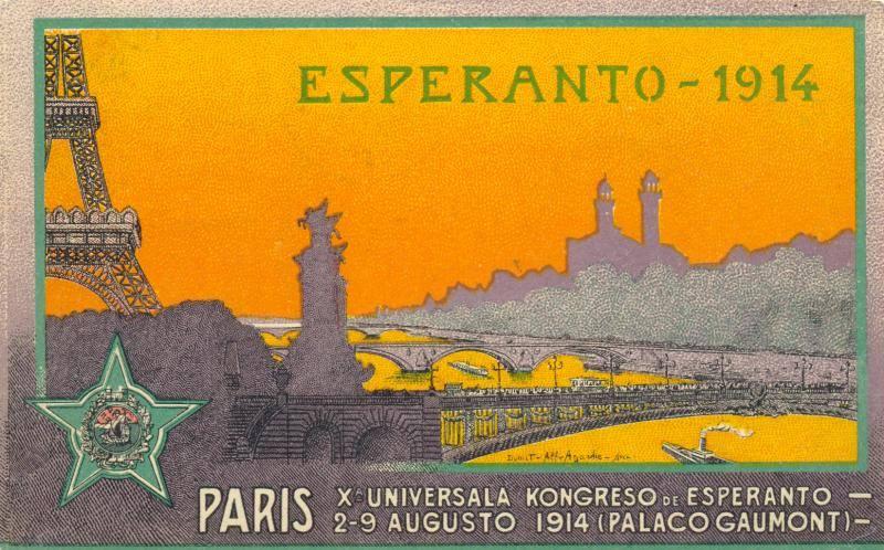 Открытка X конгресса эсперантистов, который должен был состояться в Париже 2 — 9 августа 1914 года, но из-за начала Первой мировой войны так и не состоялся. Между прочим, заявку на участие в конгрессе подали 3 700 человек (из собрания Международного эсперанто-музея в Вене)