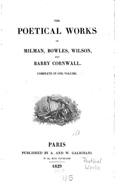 The Poetical Works of Milman, Bowles, Wilson and Barry Cornwall, 1829