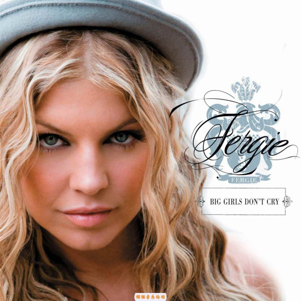 Fergie - Big Girls Don't Cry.jpg
