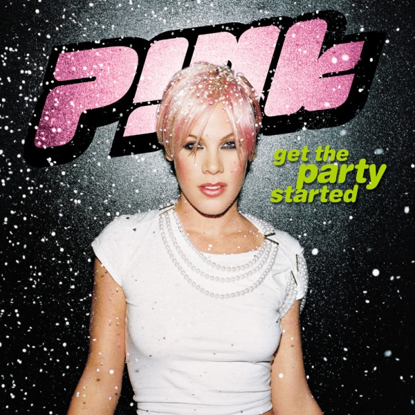 P!nk - Get The Party Started.jpg