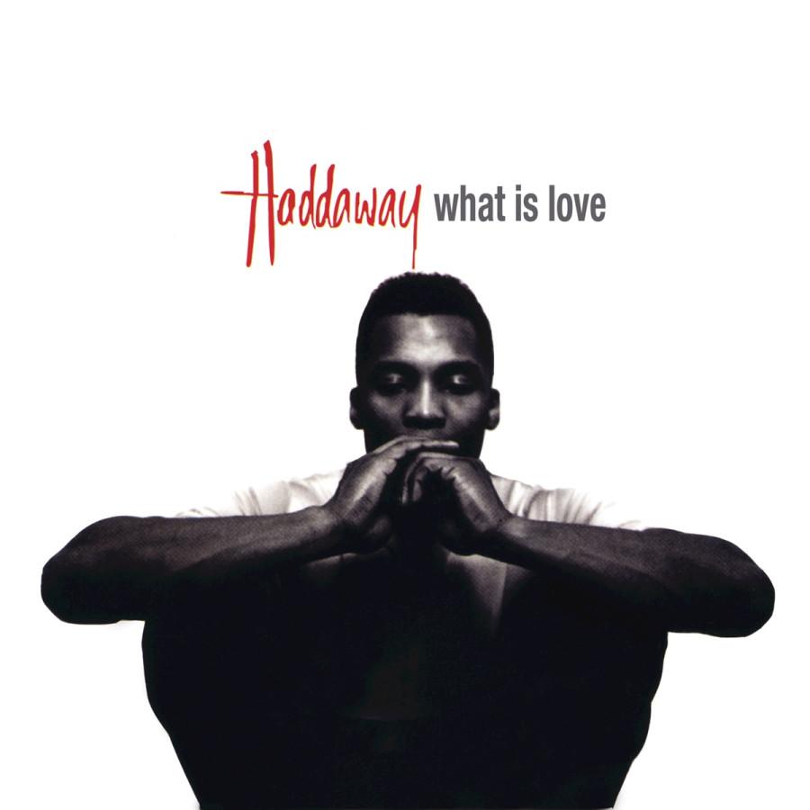 День рождения песни ___. Haddaway - What Is Love