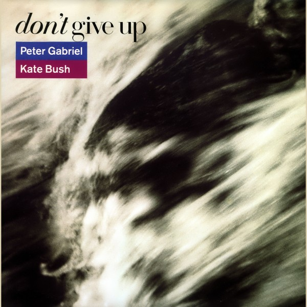 Peter Gabriel - Don't Give Up (ft. Kate Bush).jpg