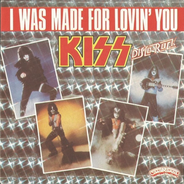 Kiss – I Was Made For Lovin' You.jpg