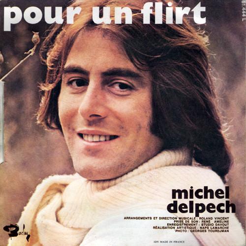 Michel Delpech – Pour Un Flirt.jpg