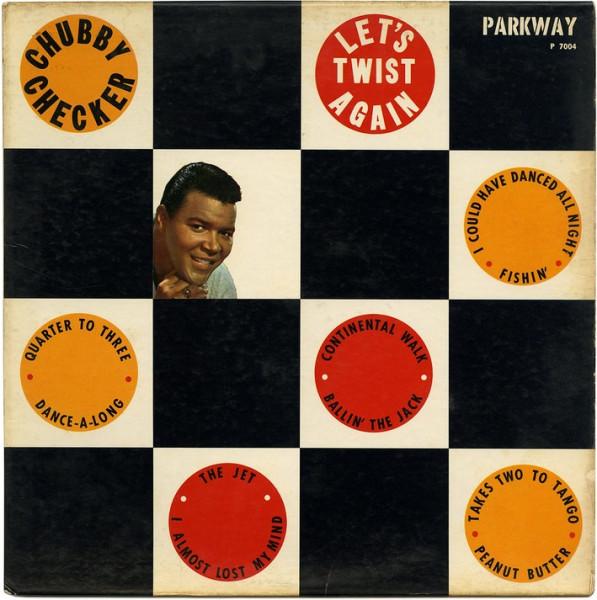 Chubby Checker - Let's Twist Again.jpg
