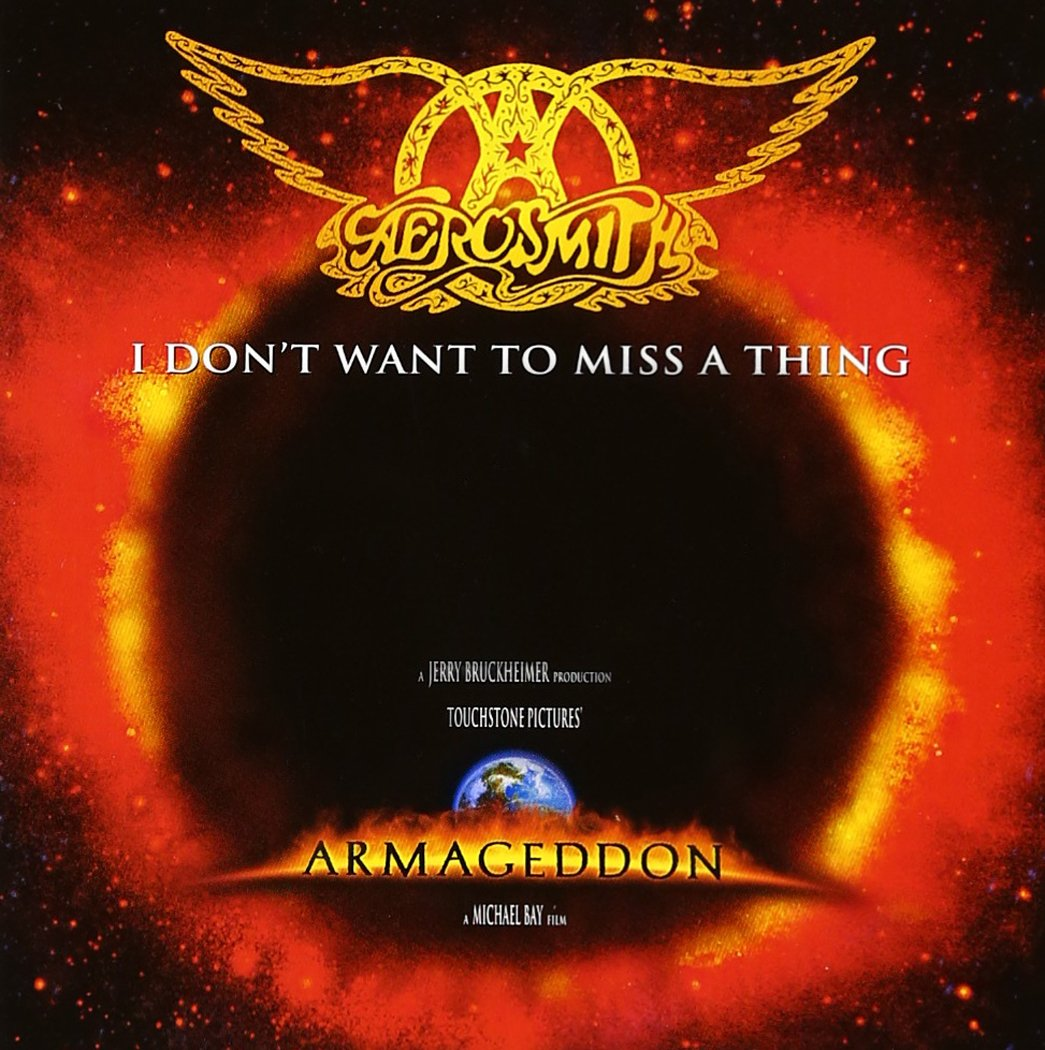 Aerosmith - I Don't Want to Miss a Thing.jpg