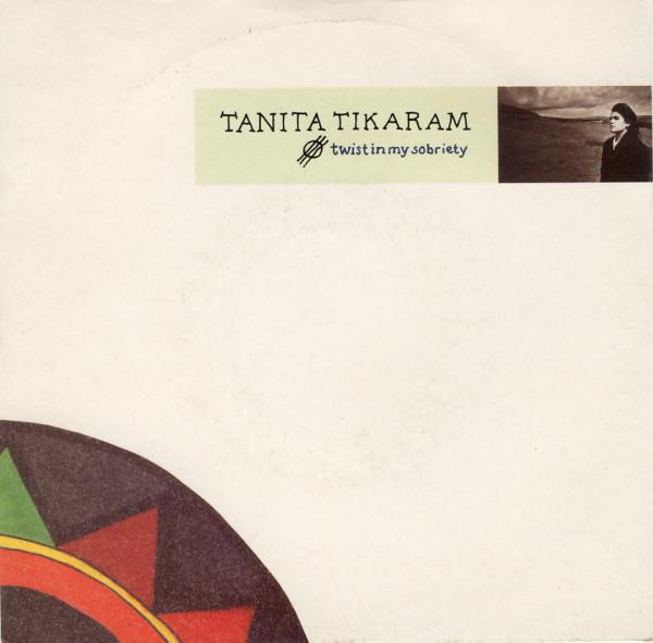 Tanita Tikaram -- Twist In My Sobriety.jpg