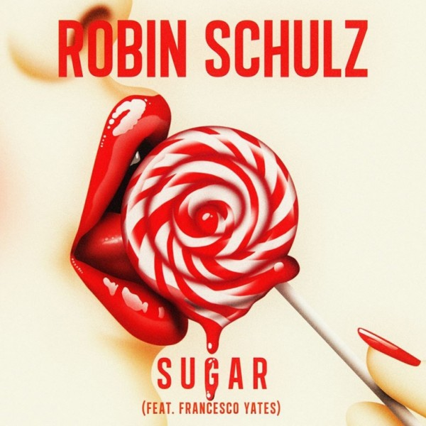 Robin Schulz - Sugar (feat. Francesco Yates).jpg