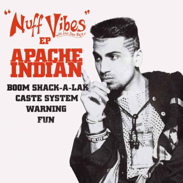 Apache Indian - Boom Shack-A-Lack Nuff Vibes EP.jpg