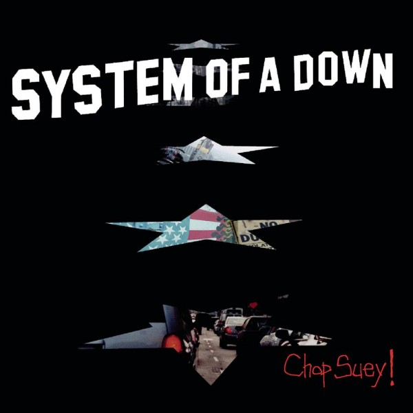 System Of A Down - Chop Suey!.jpg