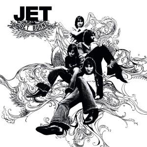 Jet - Get Born.jpg