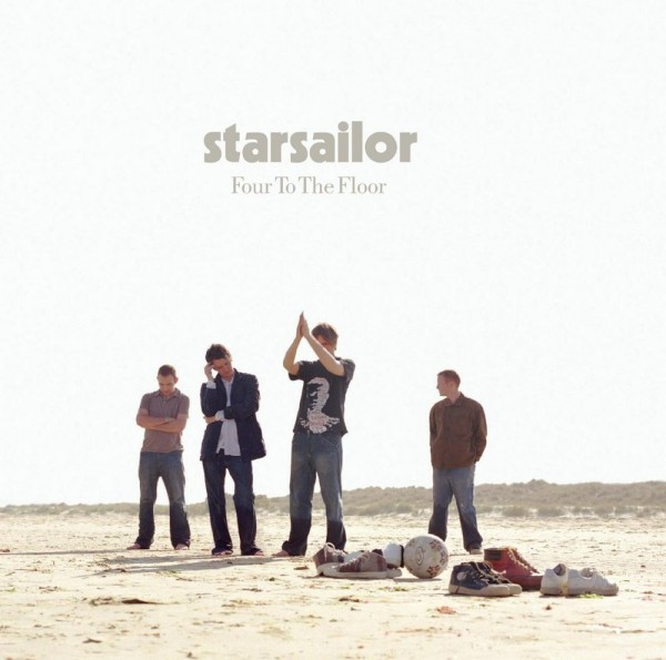 Starsailor - Four to the Floor.jpg