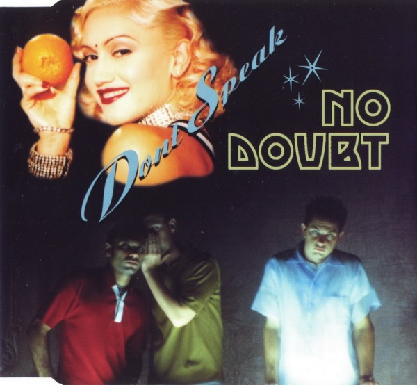 No Doubt - Don't Speak.jpg