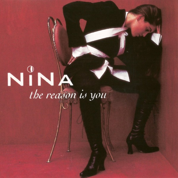 Nina - The Reason Is You.jpg